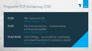 Teil 3 des Programms beim TUP-Kundentag 2018.